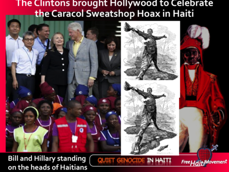 Sweatshop Hoax to take Haiti lands and build electricity and other infrastructure for mining extraction companies like VSC and Clinton Foundation donors and cronies
