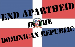 End Apartheid in Dominican Republic