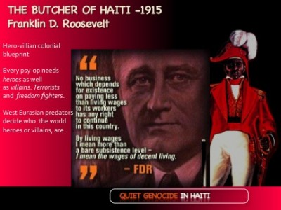 Quiet Genocide in Haiti from FDR to Obama: UN a criminal organization from Lumumba to Aristide