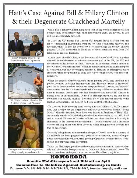 Haiti's Case Against Bill & Hillary Clinton & their Cholera Democracy. Distributed by KOMOKODA - Committee to Mobilize Against Dictatorship in Haiti