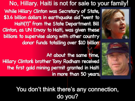 Hillary, Haiti is not for sale to your family!
