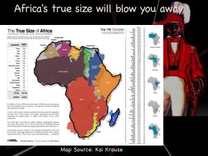 The true size of Africa, not the colonial world map showing Africa's true size will blow you away. Source: here and here