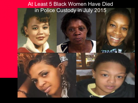 At Least 5 Black Women Have Died in Police Custody in July 2015
